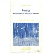 Fundeb A Redencao Da Educacao Basica / Nicholas Davies / 2163