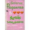 Galeras paqueras e sutias inflaveis / Cathy Hopkins / 2174