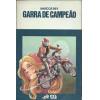 Garra de Campeao / Marcos Rey / 2179