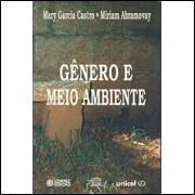 Genero e Meio Ambiente / Miriam Abramovay e Mary Garcia Castro / 2184