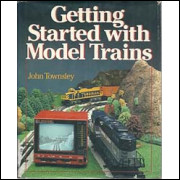 Getting Started With Model Trains / John Townsley / 2238