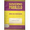 Governo Paralelo Area Da Educacao Escolaridade De 0 A 18 Anos Bloco De Notas Para Reflex / 2256