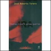 Xadrez truco e outras guerras / Jose Roberto Torero / 2622