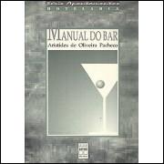 Manual Do Bar / Aristides de Oliveira Pacheco / 3004