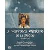 La Inquietante Ambiguedad De La Imagen / Eduardo Penuela Canizal e Outros / 2744