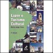 Lazer E Turismo Cultural / Mario Jorge Pires / 2809