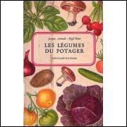 Les Legumes Du Potager / Jacques Arnoult e Eigil Kiaer / 2840