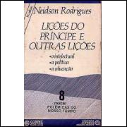 Licoes Do Principe E Outras Licoes / Neidson Rodrigues / 2858