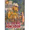 Lili Do Rio Roncador / Lucilia Junqueira de Almeida Prado / 2866