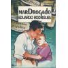 Mar Drogado / Eduardo Rodrigues / 3020