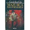 Mazurca Para Dois Mortos / Camilo Jose Cela / 3074