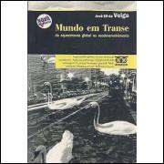 Mundo Em Transe / Jose Eli Da Veiga / 3268
