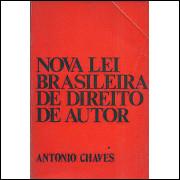 A Nova Lei Brasileira De Direito De Autor / Antonio Chaves / 3389
