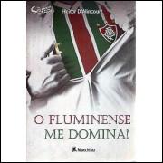 O Fluminense Me Domina / Heitor D Alincourt / 3574
