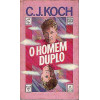 O Homem Duplo / C J Koch / 3601