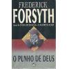 O Punho de Deus / Frederick Forsyth / 3801