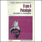 O Que E Psicologia / Richard H Henneman / 3815