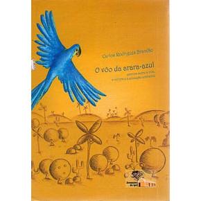 O Voo da Arara azul / Carlos da Fonseca Brandao / 3903