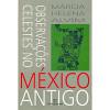 Observacoes celestes no Mexico Antigo / Marcia Helena Alvim / 3912