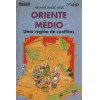 Oriente Medio Uma Regiao de Conflitos / Nelson Bacic Olic / 3955