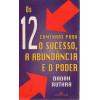 Os 12 Caminhos Para o Sucesso a Abundancia e o Poder / Dadah Ruthra / 3958