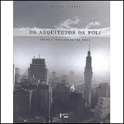 Os Arquitetos Da Poli / Sylvia Ficher / 3966