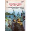 Os Sonhadores de Vila Rica / Edgard Luiz de Barros / 4079