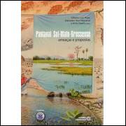 Pantanal Sul Mato Grossense Ameacas E Propostas / 4120
