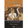 Papo Nosso de Cada Dia / Eliane Fontana / 4125