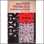 Personalidade na natureza na sociedade e na cultura / Clyde Kluckhohn e Henry A Murray / 4197