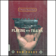 Playing With Trains a Passion Beyond Scale / Sam Posey / 4234