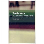 Poesia Basca Das Origens A Guerra Civil / Fabio Aristimunho Vargas / 4255