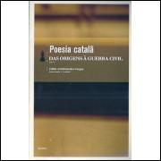 Poesia Catala Das Origens A Guerra Civil / Fabio Aristimunho Vargas / 4256