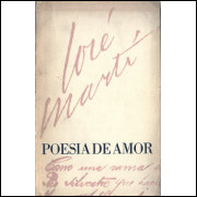 Poesia De Amor / Jose Marti / 4257