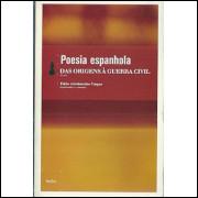 Poesia Espanhola Das Origens A Guerra Civil / Fabio Aristimunho Vargas / 4261