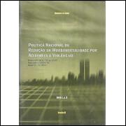 Politica Nacional de Reducao da Morbimortalidade por Acidentes e Violencia / 4280