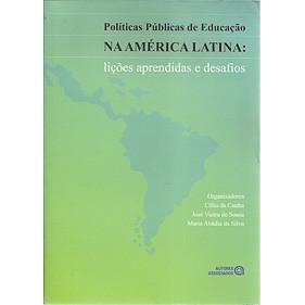 Politicas Publicas De Educacao Na America Latina / Maria Abadia da Silva e Outros / 4283