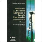 Politicas Publicas para eficiencia energetica e energia renovavel / 4286