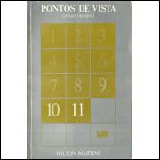 Pontos de Vista critica literaria vol 11 / Wilson Martins / 4294