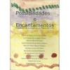 Possibilidades E Encantamentos / Eliane De Fatima Vieira Tinoco Org / 4317