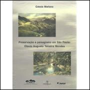 Preservacao e paisagismo em Sao Paulo Otavio Augusto Teixeira Mendes / Cassia Mariano / 4333