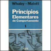 Principios Elementares do Comportamento vol 1 / Donald L Whaley e Richard W Malott / 4365