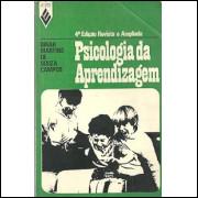 Psicologia da Aprendizagem / Dinah Martins de Souza Campos / 4422