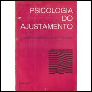 Psicologia do Ajustamento / James M Sawrey e Charles W Telford / 4425