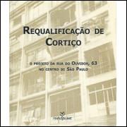 Requalificacao de cortico O projeto da Rua do Ouvidor 63 no centro de sao paulo / 4597