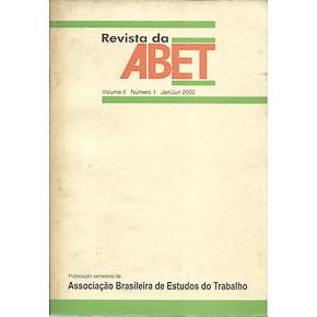 Revista da Abet Vol 2 No 1 / Associacao Brasileira de Estudos do Trabalho / 4718