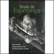 Sinais de Esperanca / Alejandro Bullon / 5090