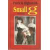 Small G / Patricia Highsmith / 5108