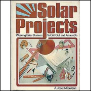 Solar projects working solar devices to cut out and assemble / A Joseph Garrison / 5141
