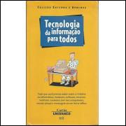 Tecnologia da Informacao para Todos / Unibanco Bei / 5208